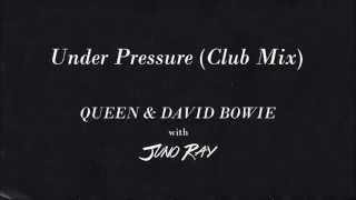Queen & David Bowie - Under Pressure (Juno Ray Club Mix) [Audio]