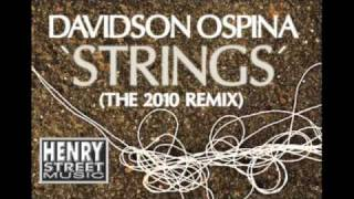 "Davidson Ospina ""Strings"" (The 2010 Remix) Henry St. Music"