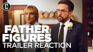 Father Figures Red Band Trailer Reaction & Review - Collider Video