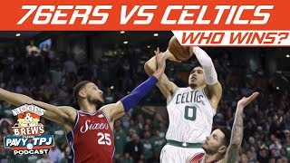 Who Wins, Philadelphia 76ers vs Boston Celtics | Hoops N Brews