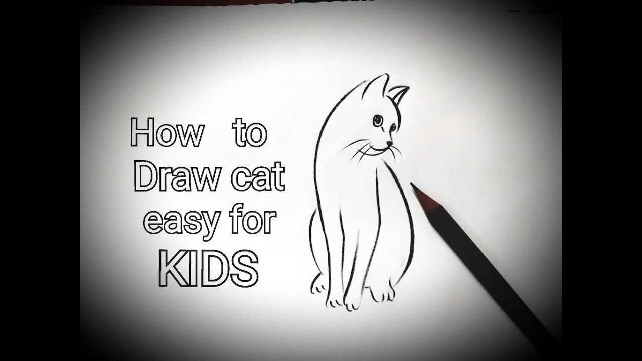 How to draw a cat easy for kids beginners step by step ...