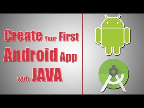 How To Create Your First Android Application With Java