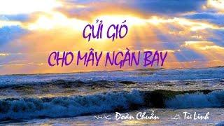 Download lagu HÀ THANH - Gửi gió cho mây ngàn bay -  ĐOÀN CHUẨN & TỪ LINH