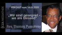 Pastor Thomas Pumphrey: Wir sind gesegnet - we are blessed (Deutsch/Englisch)