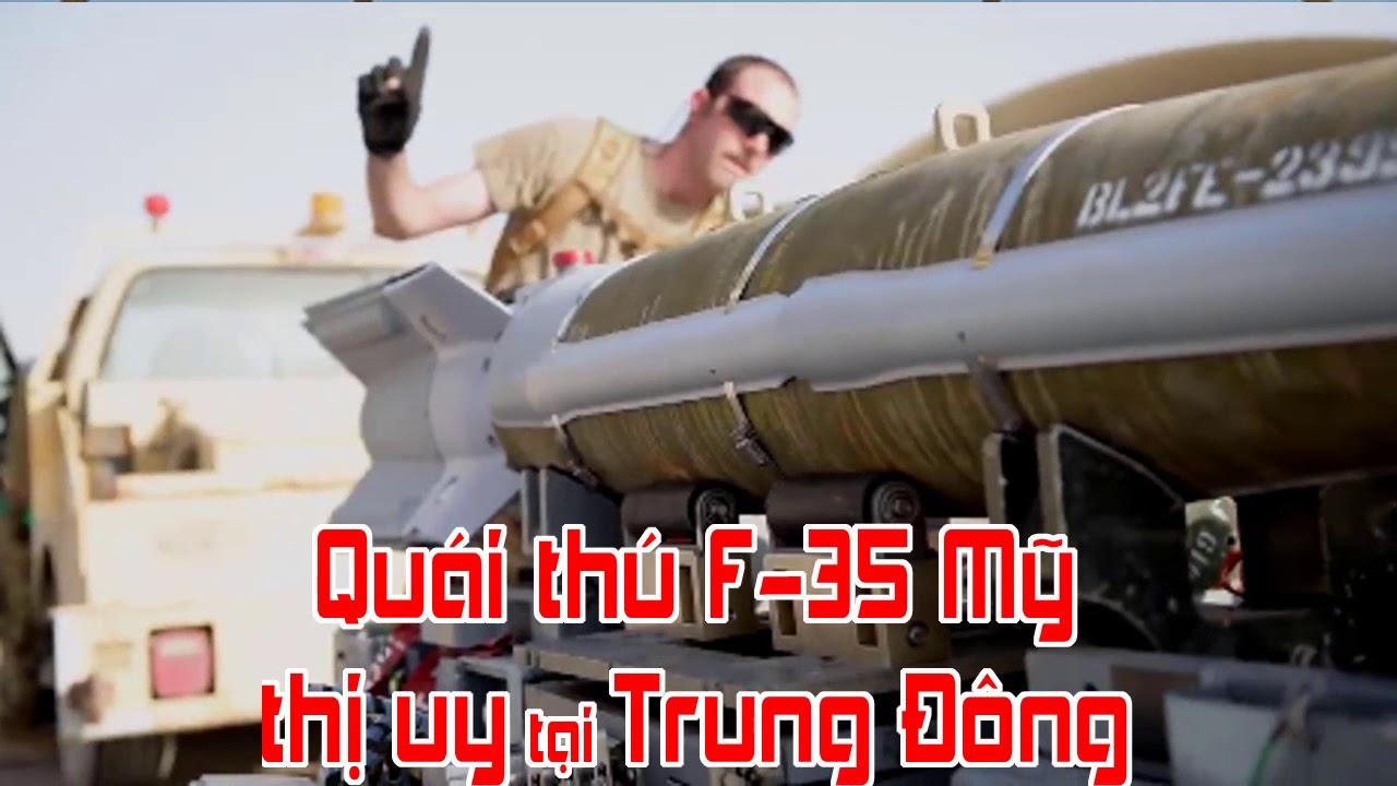 Quái thú F 35 Mỹ thị uy tại Trung Đông