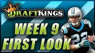 DRAFTKINGS WEEK 9 NFL FIRST LOOK LINEUP