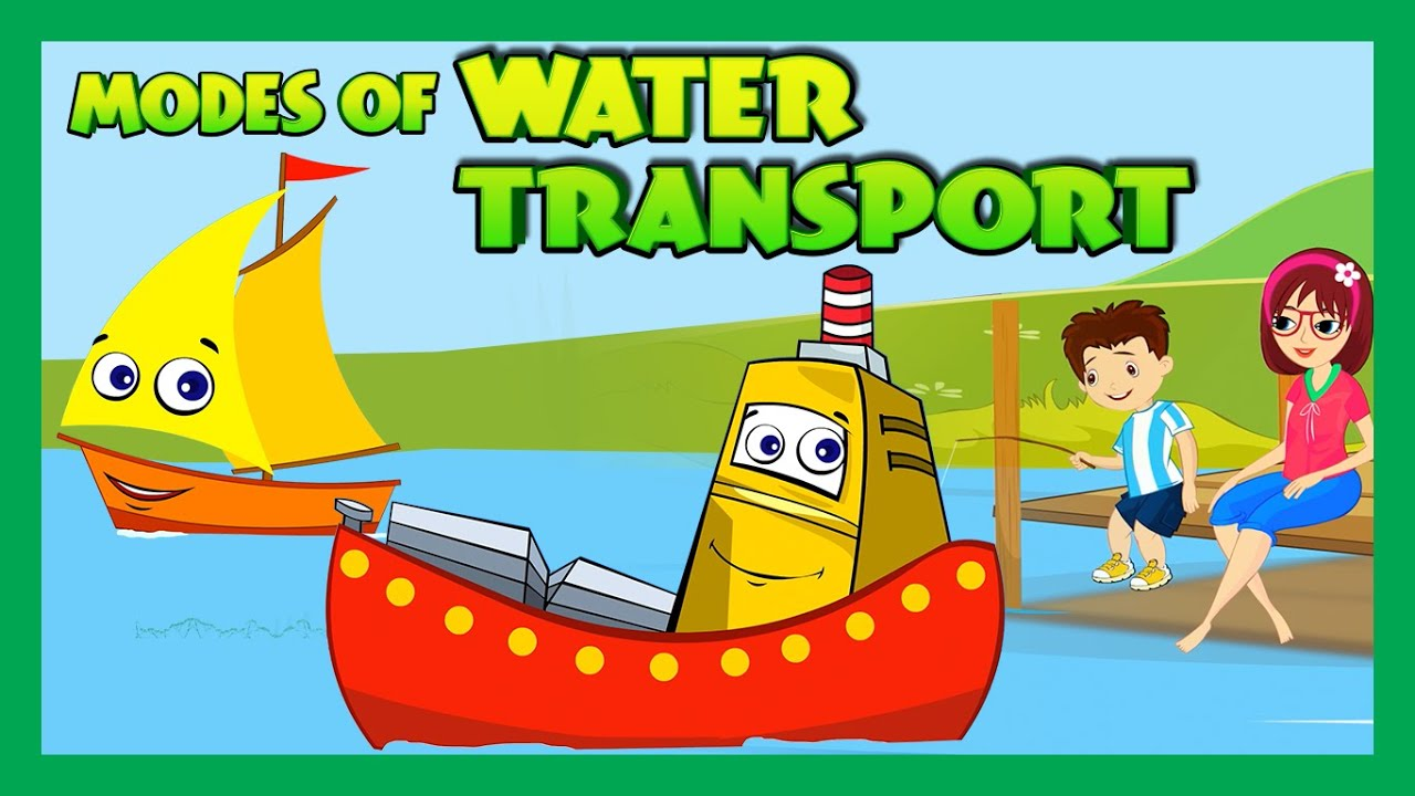 Modes of Transportation for Children - Water Transportation for Kids | Kids  Hut