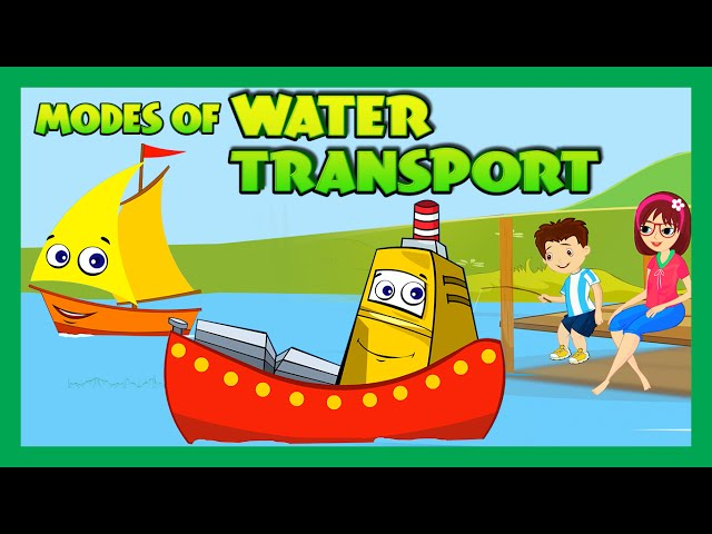 Modes of Transportation for Children – Water Transportation for Kids | Kids Hut