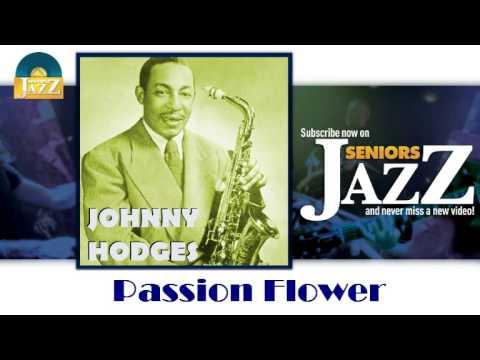 Johnny Hodges - Passion Flower (HD) Officiel Seniors Jazz