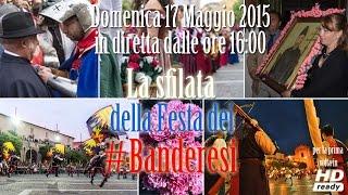 Live Streaming Sfilata Festa dei Banderesi 2015