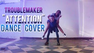 Trouble Maker - Attention [Dance Cover by Shadows]