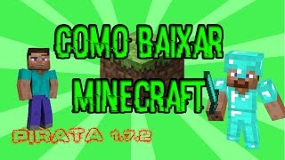 COMO BAIXAR MINECRAFT PIRATA (CRAFTLANDIA) 2016