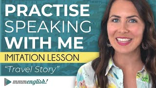 Advanced speaking practice: English Imitation Lesson