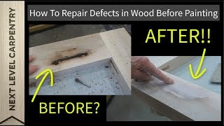 How To Repair Defects in Wood Before Painting