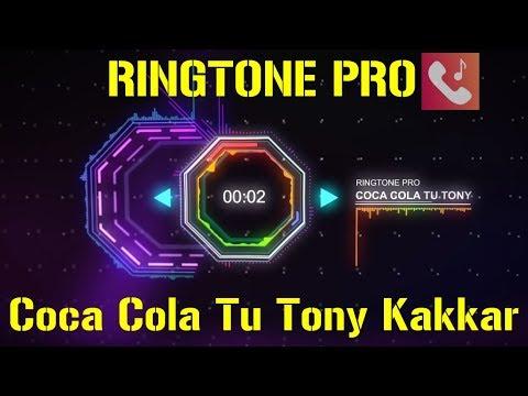 Baixar coca cola tony kakkar ringtone download.