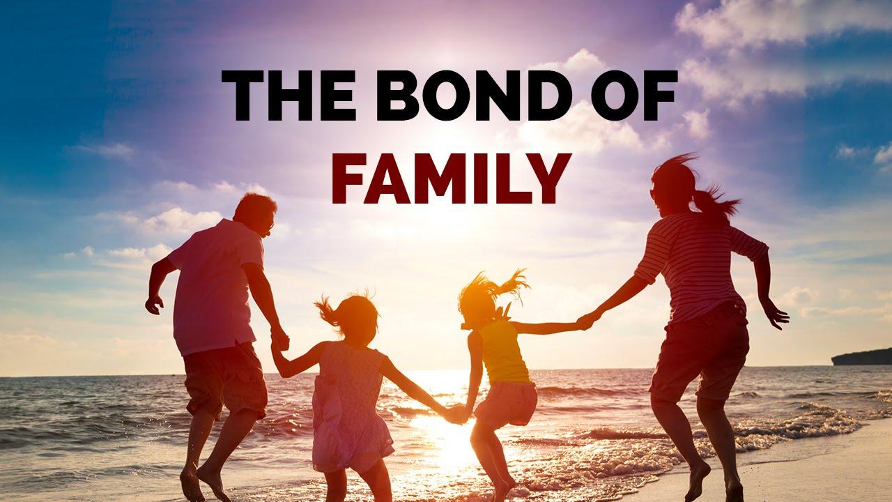 importance of family bonding speech