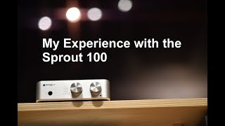 PS Audio Sprout 100 integrated amp, my experience.