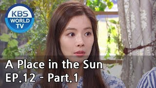A Place in the Sun | 태양의 계절 EP.12 - Part.1 [ENG, CHN]