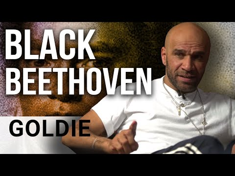 BEETHOVEN WAS BLACK & TIMELESS IS DEAD | Goldie