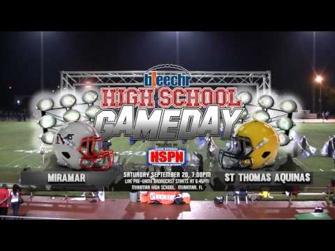 ST. THOMAS AQUINAS VS. MIRAMAR - HIGH SCHOOL FOOTBALL - HSPN