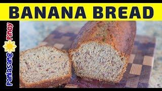 Banana Bread - Panlasang Pinoy