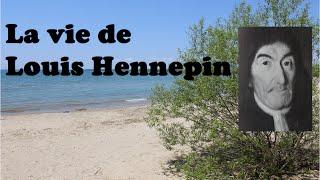 Louis Hennepin pt.1 - L'Ontario français et ses premiers textes