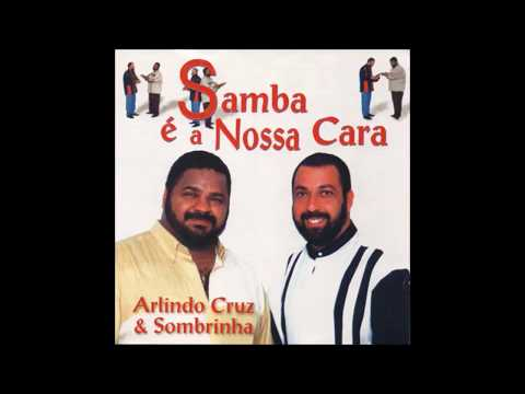 Última Vez - Arlindo Cruz & Sombrinha
