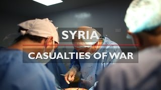 SYRIA | Casualties of War