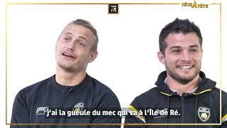 TOP 14 - Tête à Tête Stade Rochelais avec Alldritt / Sazy et Plisson / Dulin