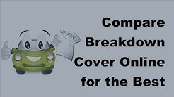 Compare Breakdown Cover Online for the Best Prices  -  2017 Breakdown Cover Online