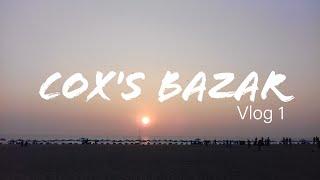 Vlog 1 - Road to COX'S BAZAR - SM Tanzim
