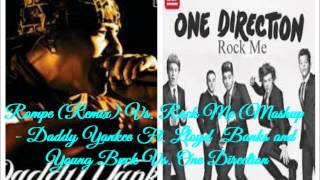 Rompe Remix Vs  Rock Me Mashup   Daddy Yankee Ft  Lloyd Banks & Young Buck Vs  One Direction