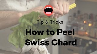 How To Peel Swiss Chard | Project Foodie
