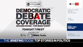 The Briefing Room: Democratic Debate, Trump's Baltimore attacks, Macomb County | ABC News