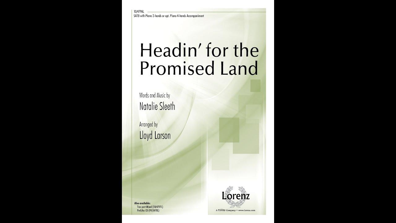 Headin for the promised land satb natalie sleeth lloyd headin for the promised land satb natalie sleeth lloyd larson hexwebz Gallery