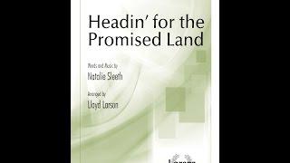 Headin' for the Promised Land (SATB) - Natalie Sleeth, Lloyd Larson