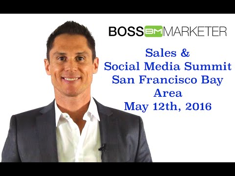 Sales & Social Media Summit San Francisco Bay Area
