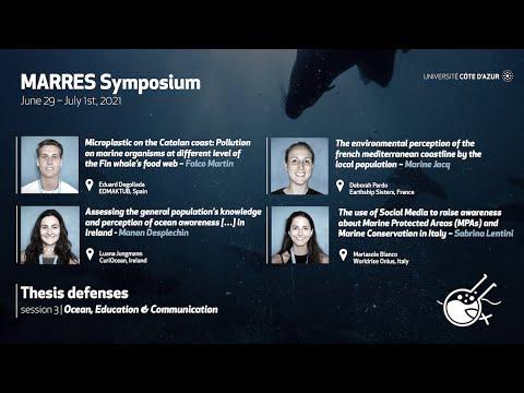 "MARRES 2021 Symposium - Session 3 ""Ocean, Education & Communication"" (part 2)"