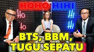 HOHO HIHI WITH ANGIE ANG - BTS, BBM, TUGU SEPATU (EPISODE 8)