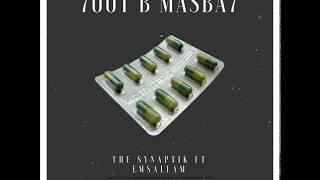 7OOT B Masba7 (Ft Emsallam) {Prod. Al Basha} | السينابتيك,مسلم هديب -حوت بمسبح