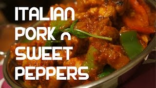 Italian style Pork & Sweet Peppers Recipe - Video Stew