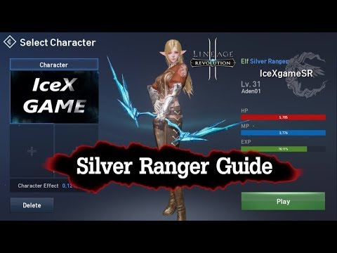 Lineage 2 Revolution Sliver Ranger Guide