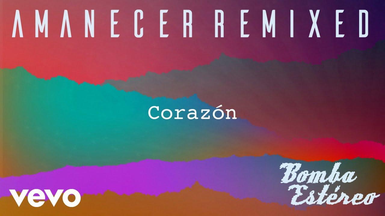 Bomba Estéreo - Corazón (Audio)