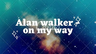 Download Alan walker - On my way EXPLORE BALI