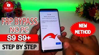 ►Easy Way 🔥 Bypass Google Account (FRP) Samsung Galaxy S9 | S9 Plus | Without PC #AndroidUnlock