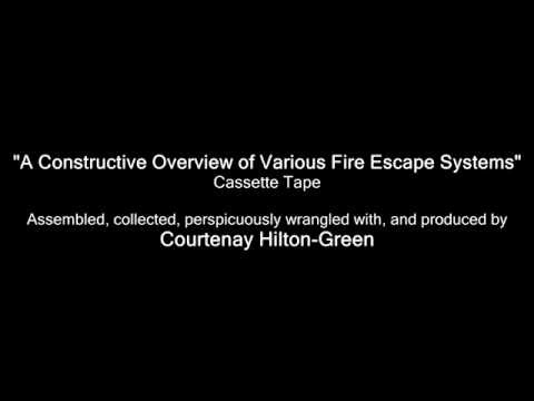 A Constructive Overview of Various Fire Escape Systems (Cassette Tape by Courtenay Hilton-Green)