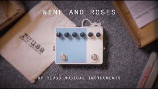 Reuss Musical Instruments Wine and Roses (demo)