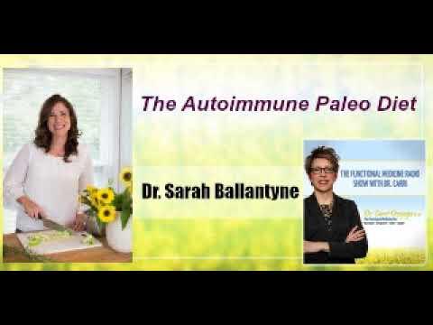 The Autoimmune Paleo Diet with Dr. Sarah Ballantyne