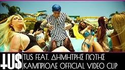 Tus Ft. Dimitris Giotis - Cabriole | Καμπριολέ (Souliotis & Lainas Remix) Official VC 2014