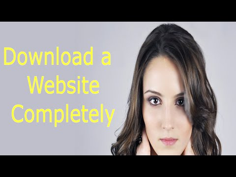 How To Download An Website Completely : Download Entire Websites